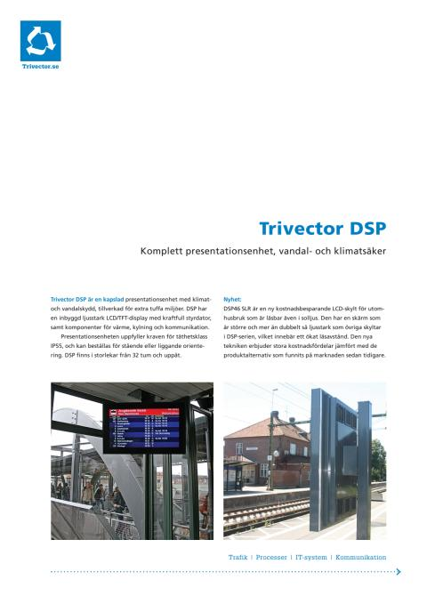 Trivector DSP