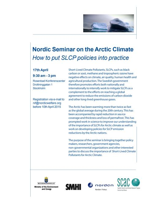 Invitation: Nordic seminar on the Arctic Climate How to put SLCP policies into practice