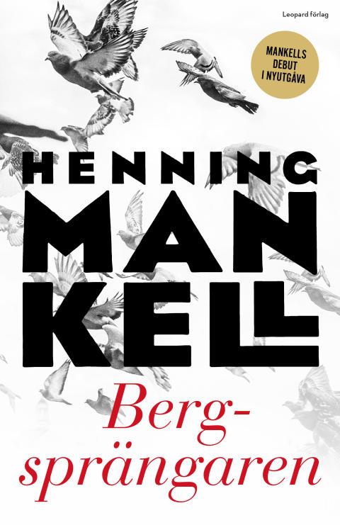 Henning Mankells debutroman ges ut i nyutgåva till hans 70årsdag