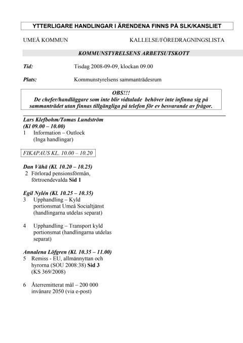 KALLELSE/FÖREDRAGNINGSLISTA KOMMUNSTYRELSENS ARBETSUTSKOTT