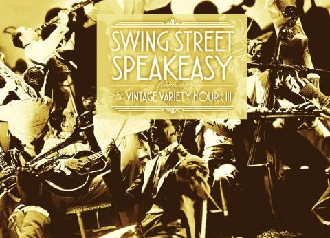 Swing Street: The Vintage Variety Hour III