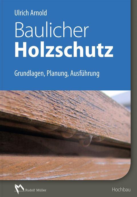 """Titelbild """"Baulicher Holzschutz"""" 2D (tif)"""