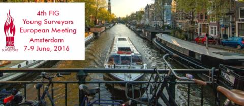 4th FIG Young Surveyors European Meeting in Amsterdam on 7-9 June 2016