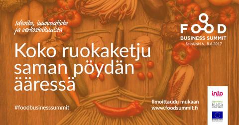 Food Business Summitissa luvassa 40 asiantuntijapuheenvuoroa ja useita yritysten lanseerauksia