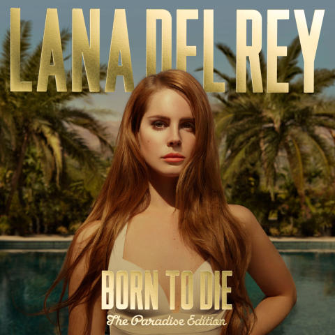 """Lana Del Rey släpper """"Born To Die - The Paradise Edition"""""""