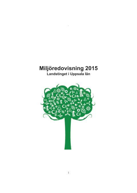 Miljöredovisning Landstinget i Uppsala län 2015