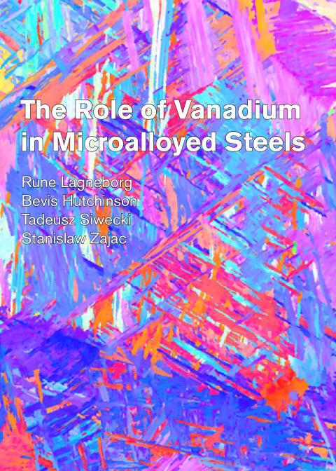 The role of vanadium in microalloyed steel - Updated!