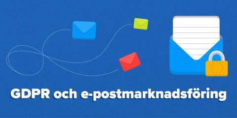 GDPR och e-postmarknadsföring: En praktisk guide för B2B-marknadsförare