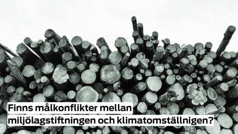 Pressinbjudan: Finns målkonflikter mellan miljölagstiftningen och klimatomställningen?