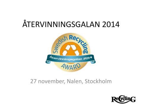 Återvinningsgalan 2014: finalisterna - juryns motiveringar