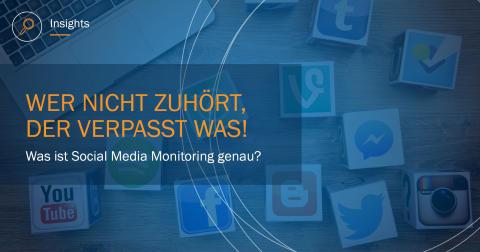Social Media Monitoring – wer nicht zuhört, der verpasst was!