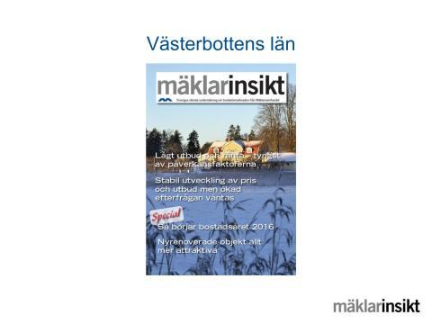 Mäklarinsikt Västerbottens län 2016:1