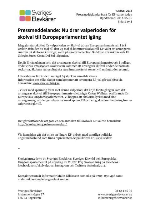 Pressmeddelande (Stockholm): Idag startar valperioden för Skolval 2014s EP-val