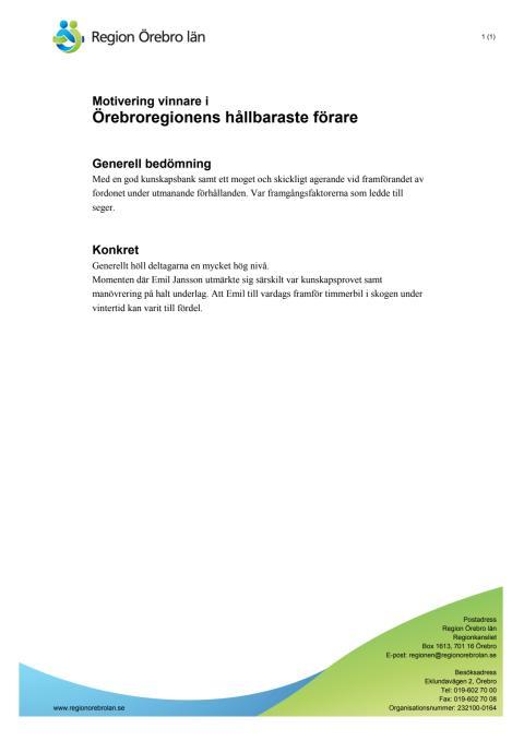 Motivering till vinnare i Örebroregionens hållbaraste förare