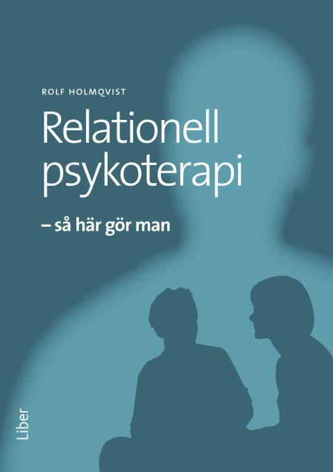 Relationell psykoterapi - Så här gör man