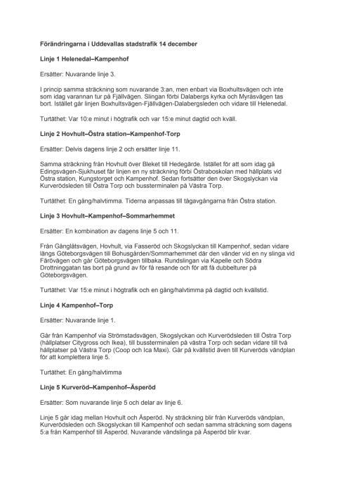Här är förändringarna i Uddevalla 14 dec