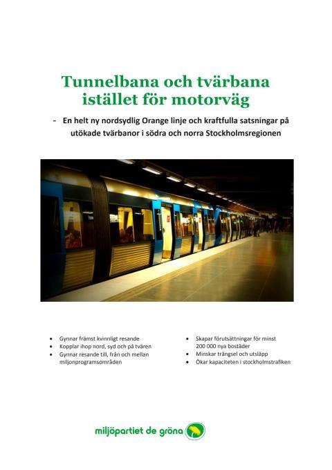 PM Tunnelbana och tvärbana istället för motorväg