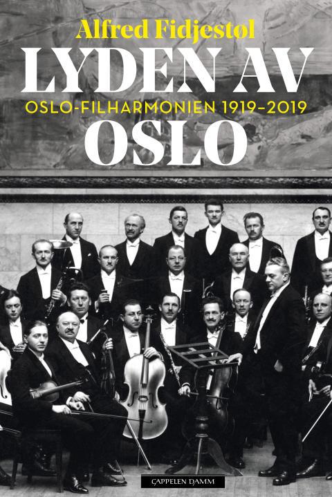 Oslo-Filharmonien var preget av ideologiske, nasjonale og storpolitiske konflikter