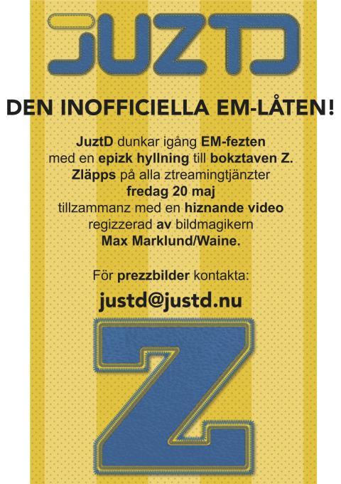 JuztD dunkar igång EM-fezten med en epizk hyllning till bokstaven Z.