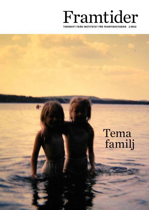 Framtider nr 1 2012 tema familj
