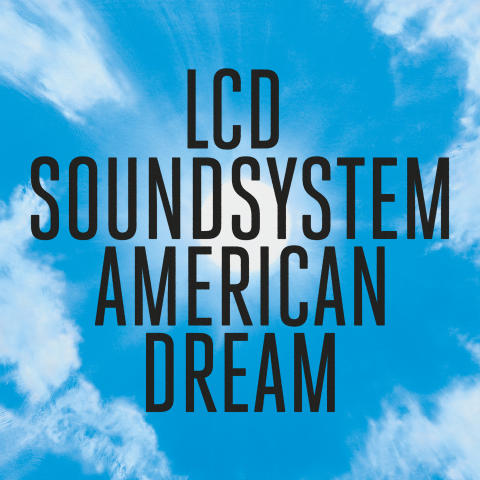 "LCD Soundsystem släpper nya låten ""tonite"" idag, albumet ""AMERICAN DREAM"" kommer den 1 september"