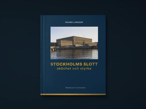 "Ny bok! Stockholms slott – en arkitektonisk ""doldis"""