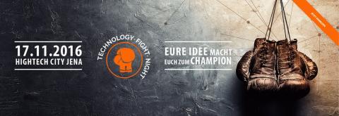 17.11.2016 - Erste Technology-Fight-Night in Jena
