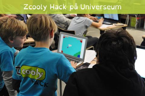 Zcooly Hack på Universeum i februari