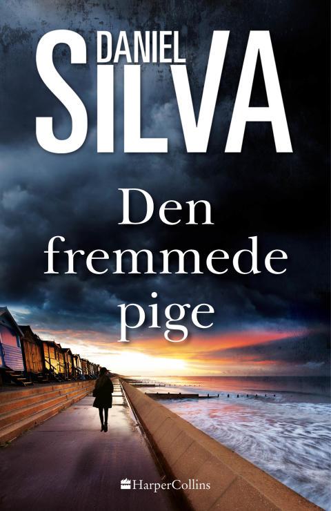 Nyhed på vej fra HarperCollins: DEN FREMMEDE PIGE af Daniel Silva