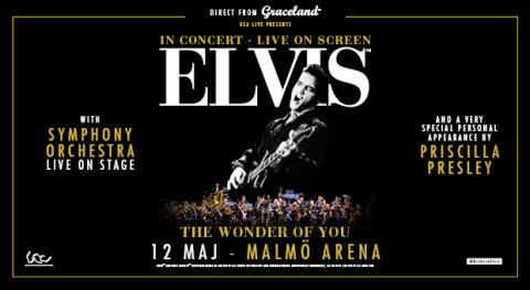 Elvis, live on screen med symfoniorkester – The Wonder of You - till Malmö den 12 maj 2017
