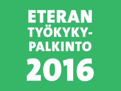 Eteran Työkykypalkintofinalistit 2016 valittu – voittajan valitsee Lasse Laatunen