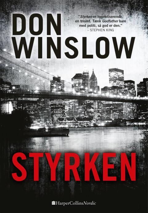 Winslow, Don: Styrken
