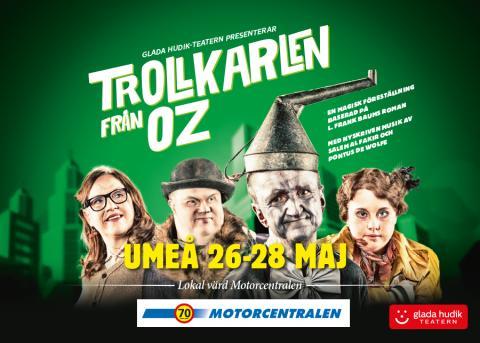 Glada Hudik-teatern till Umeå med Trollkarlen från Oz