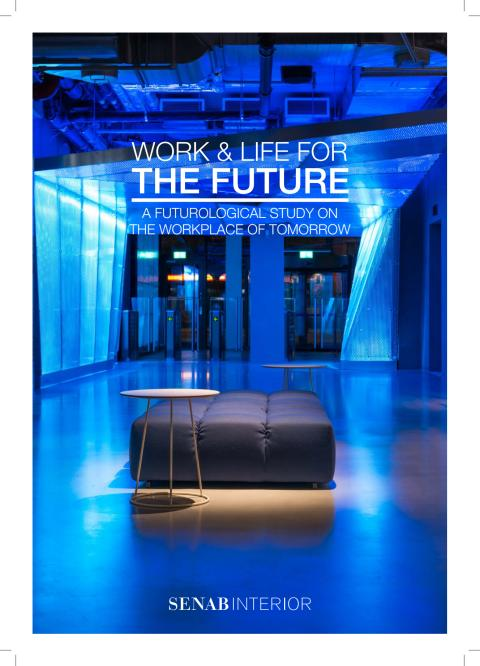 Work & Life for the Future - a futurological study on the workplace of tomorrow