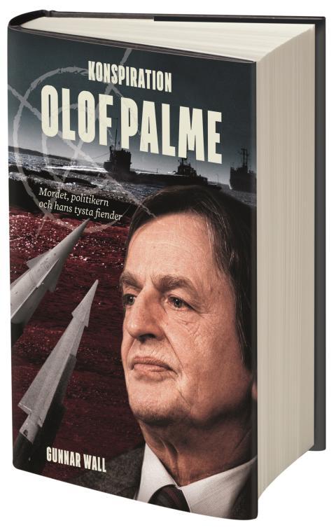 Ny bok om Palmemordet med flera sensationella nya uppgifter