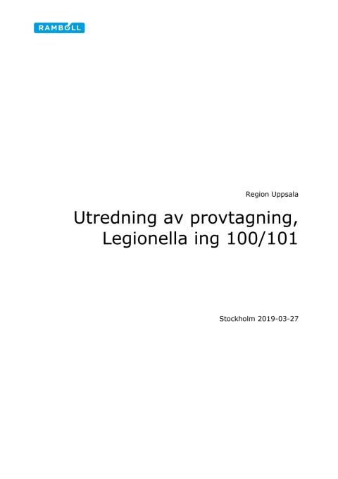Utredning av provtagning om legionella ingång 100-101
