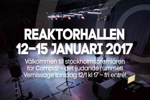 Upplev ljudkonstverket Compoz – stockholmspremiär på Reaktorhallen 12–15 januari!