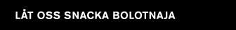 Låt oss snacka Bolotnaja