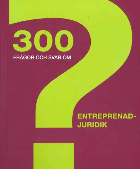 Håll koll på entreprenadjuridiken