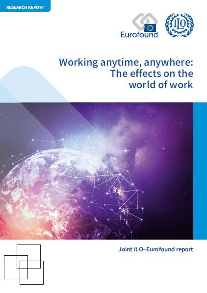 'Working anytime, anywhere: The effects on the world of work' - new report highlights opportunities and challenges of expanding telework