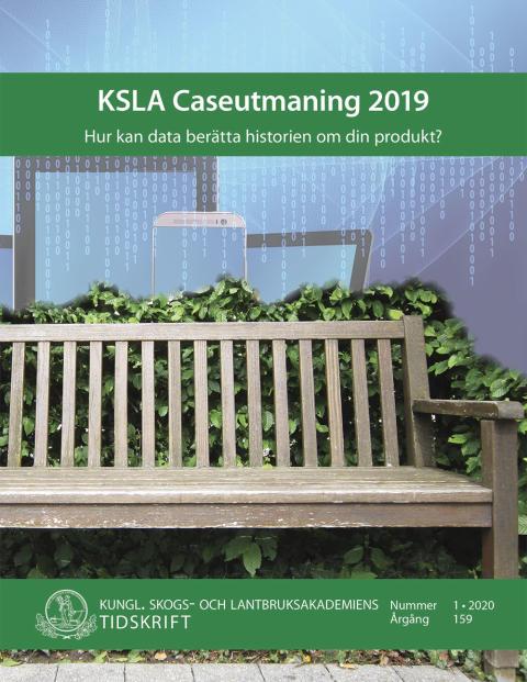 Ny skrift: KSLA Caseutmaning 2019 (KSLAT 1-2020)