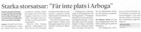 """Starka storsatsar: """"Får inte i plats i Arboga"""""""