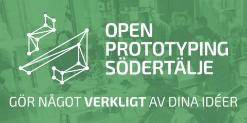 Förverkliga dina idéer tillsammans med Open Prototyping Södertälje