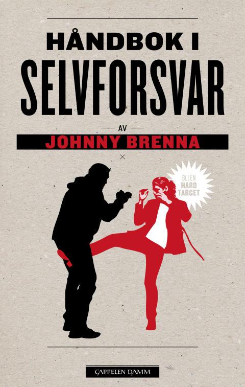 """Håndbok i selvforsvar"". Ny bok fra Johnny Brenna."