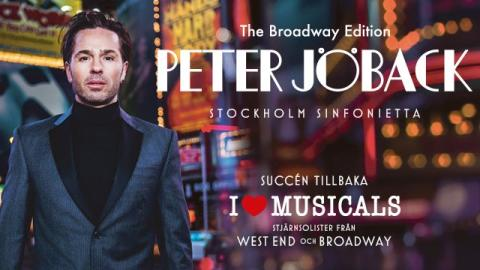 PETER JÖBACK - I LOVE MUSICALS - THE BROADWAY EDITION