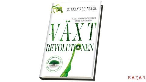 Uppföljaren till Intelligenta växter av Stefano Mancuso är här - Växtrevolutionen!