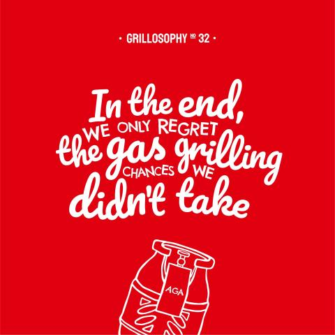 Grillosophy no 32.