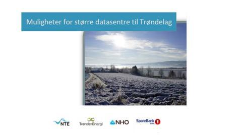 Muligheter for større datasentre til Trøndelag