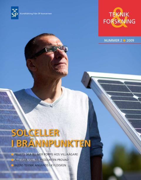 Teknik & Forskning 2/09 - Solceller i brännpunkten