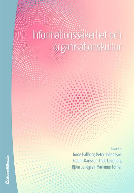 Har ni en informationssäker kultur på jobbet?